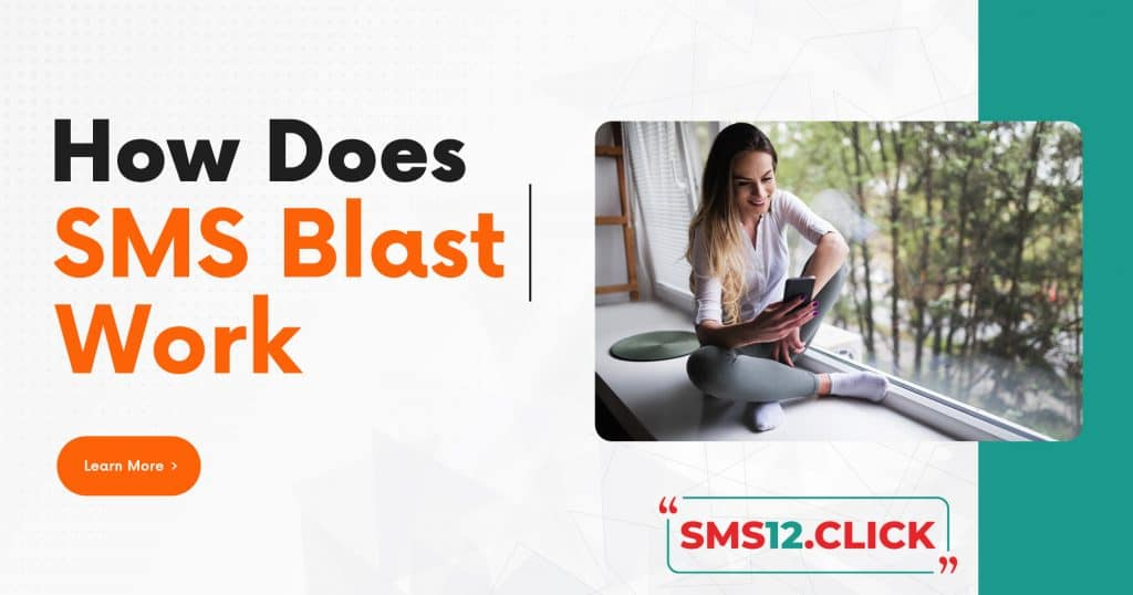 How does SMS Blast Work