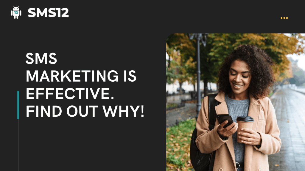 SMS Marketing is Effective. Find Out Why!
