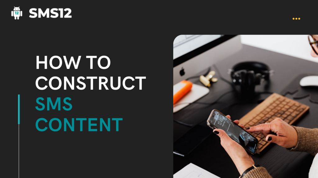 How to Construct SMS Content